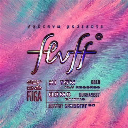 FVLCRVM presents FLVFFº w/ Hi Tom (NO) & ARME (RO)