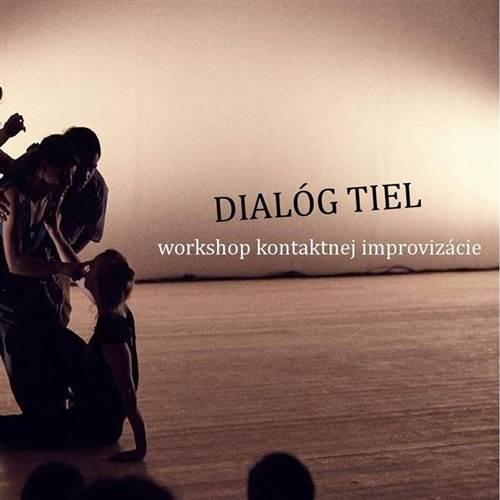 Dialóg TIEL / workshop kontaktnej improvizácie
