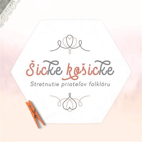 šicKE-košicKE