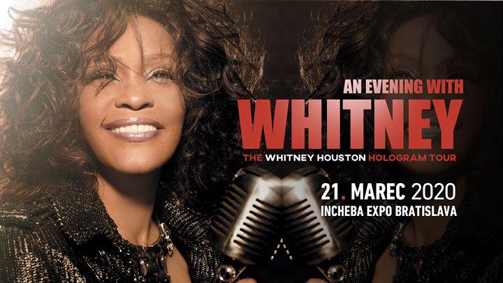 An Evening With Whitney: The Whitney Houston Hologram Tour! Bratislava