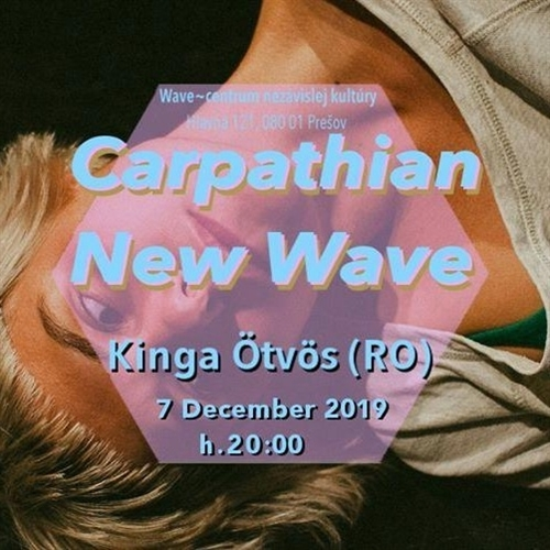 Carpathian New Wave vol.3 Kinga Ötvös (RO) - workshop