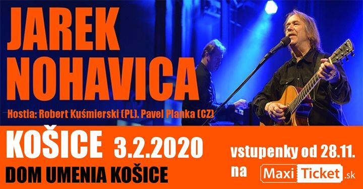 JAREK NOHAVICA 3.2.2020 o 19.00 h - Dom umenia Košice