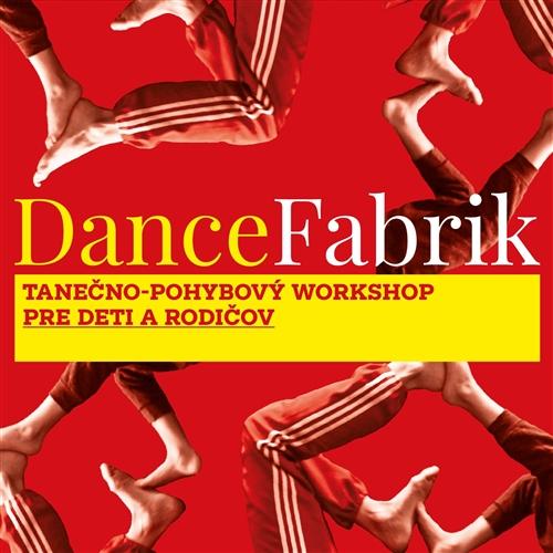 Dancefabrik pre deti a rodičov