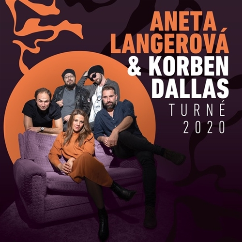 Aneta Langerová & Korben Dallas: Turné 2020